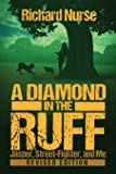 A Diamond in the Ruff (REVISED EDITION) (Jasper, Street-Fighter, and Me) (Volume 2)