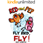 Red and Pep - Fly Bird, Fly! - A bedtime short story for Kids Ages 3-5 years and above about dealing with bullying : A…