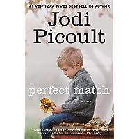 Perfect Match: A Novel