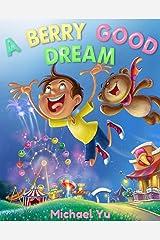 books for kids: A Berry Good Dream