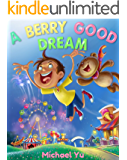 A Berry Good Dream: Picture Book for Children