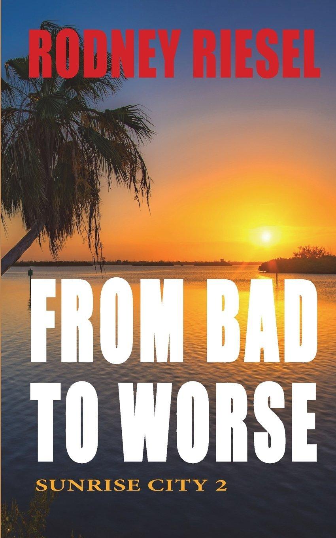 Download From Bad to Worse: Sunrise City 2 (Volume 2) pdf epub