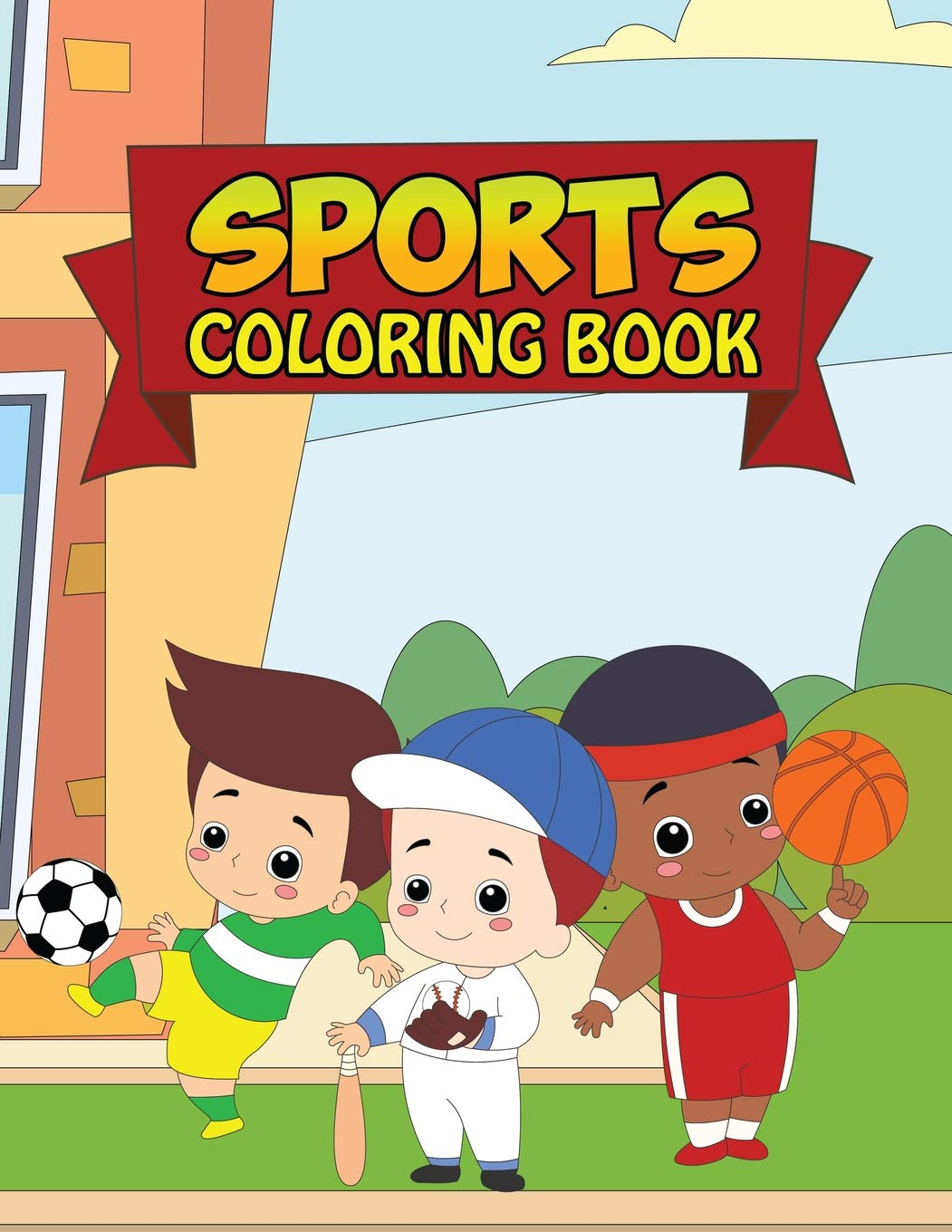 - Sports Coloring Book: Coloring Books For Boys With Cool Sports And