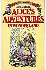 Alice's Adventures in Wonderland and Through the Looking-Glass. (Illustrated): By Lewis Carroll Kindle Edition