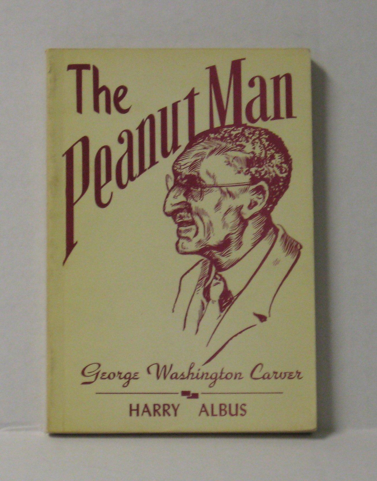 George washington carver crafts - The Peanut Man George Washington Carver Harry Albus Amazon Com Books