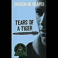 Tears of a Tiger (Hazelwood High Trilogy Book 1)