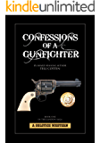 Confessions of a Gunfighter (The Landon Saga Book 1)