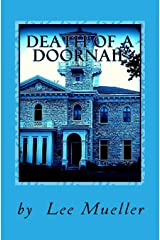Death Of A Doornail: A Murder Mystery Comedy Play Paperback