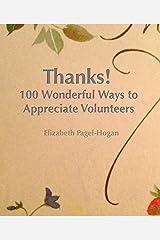 Thanks! 100 Ways to Appreciate Volunteers Spiral-bound