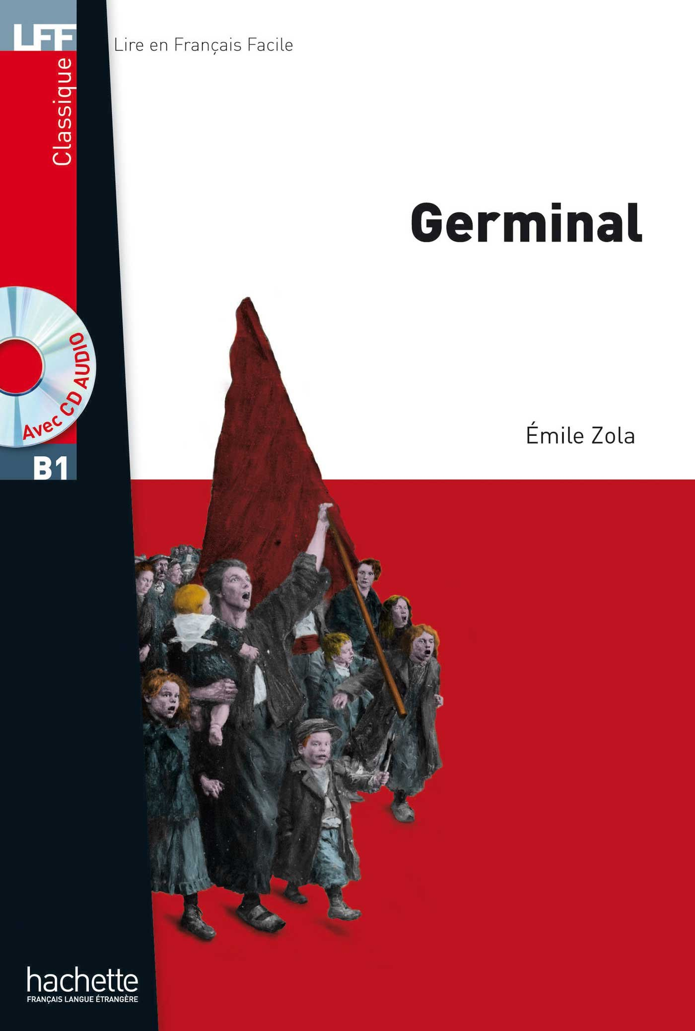 Germinal Cd Audio Mp3 B1 Lff Lire En Francais Facile
