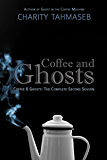 Coffee and Ghosts 2: The Complete Second Season (Coffee and Ghosts: The Complete Seasons)