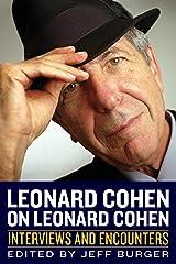 Leonard Cohen on Leonard Cohen (Musicians in Their Own Words) Paperback