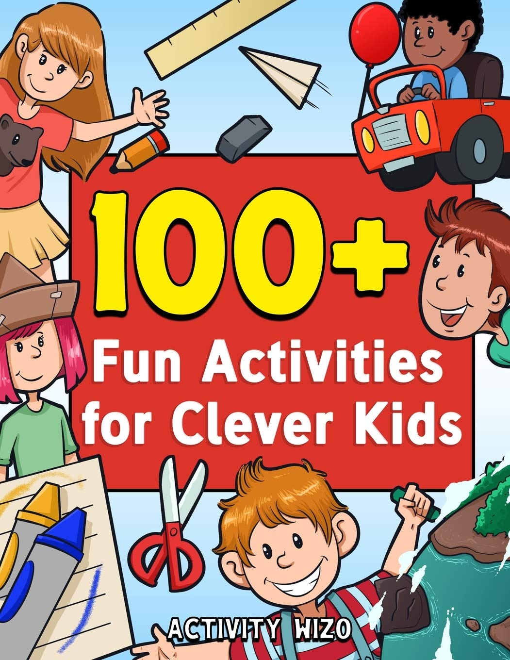 100+ Fun Activities For Clever Kids: Puzzles, Mazes, Coloring, Crafts, Dot To Dot, And More For Ages 4-8 (Jumbo Pack - Book Bundle)