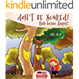 Don't be scared! - Hab keine Angst!: Bilingual Children's Picture Book English-German (Kids Learn German 5)