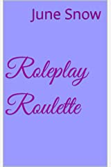 Roleplay Roulette Kindle Edition