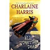 All Together Dead (Sookie Stackhouse Book 7)