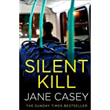 Silent Kill: A gripping new crime detective novella from a Top 10 Sunday Times bestselling author (Maeve Kerrigan): The gripp