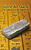 Steine der Macht - Band 2: Die Zeitkorridore im Untersberg