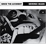 Since The Accident [VINYL]