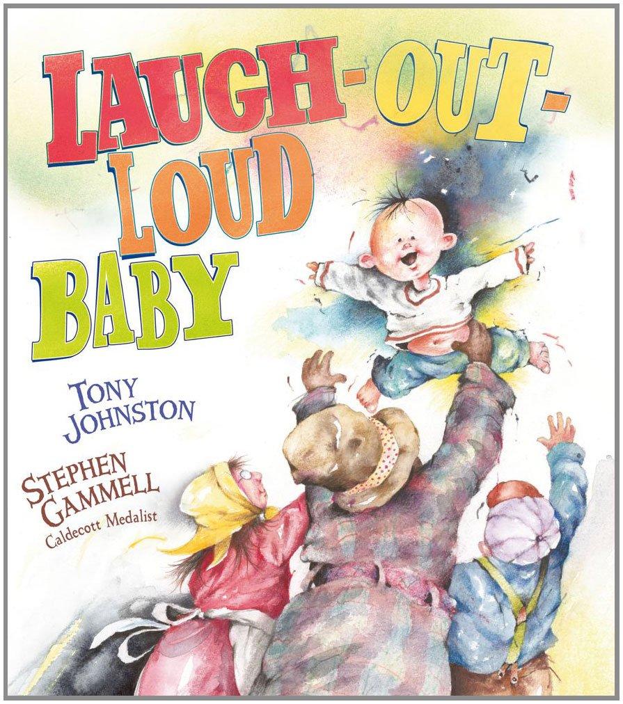 Laugh-Out-Loud Baby (Paula Wiseman Books) pdf