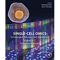 Single-Cell Omics: Technological Advances and Applications (English Edition)