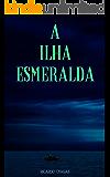 A Ilha Esmeralda