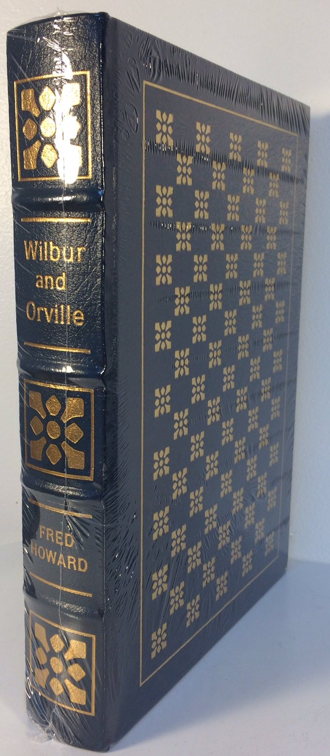 Wilbur and Orville (The Easton Press Collector's Edition )