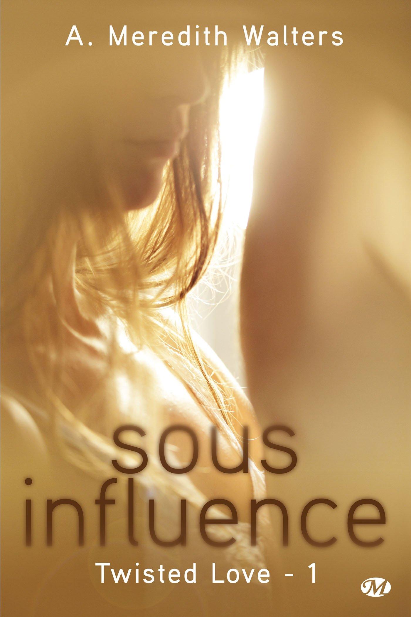 twisted love t.1 ; sous influence PDF ePub ebook