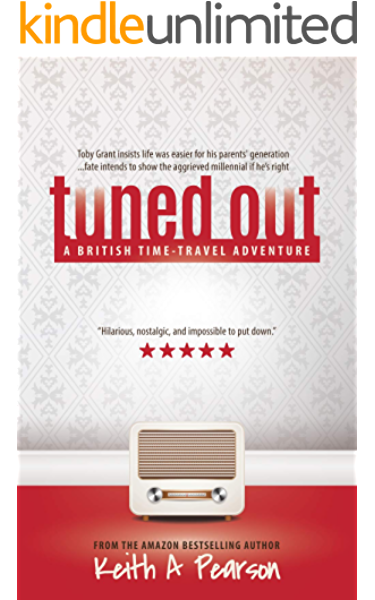 Tuned Out: A British Time-Travel Adventure (English Edition) eBook ...