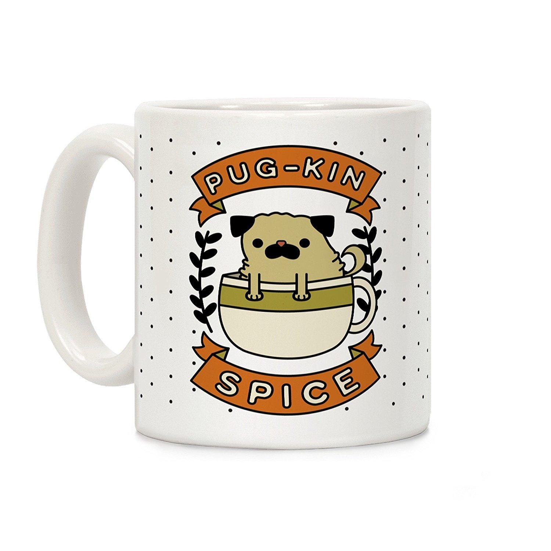 LookHUMAN Pugkin Spice White 11 Ounce Ceramic Coffee Mug mug-171