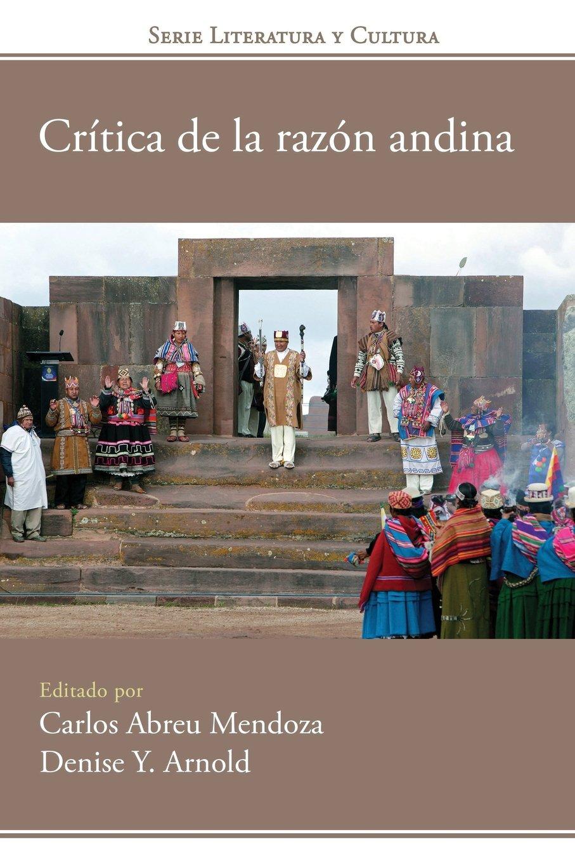 Download Crítica de la razón andina (Historia y Ciencias Sociales) (Spanish Edition) pdf epub