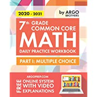 7th Grade Common Core Math: Daily Practice Workbook - Part I: Multiple Choice | 1000+ Practice Questions and Video…