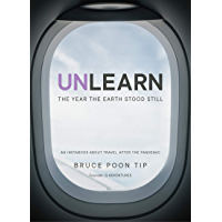 Unlearn: The Year the Earth Stood Still (English Edition)