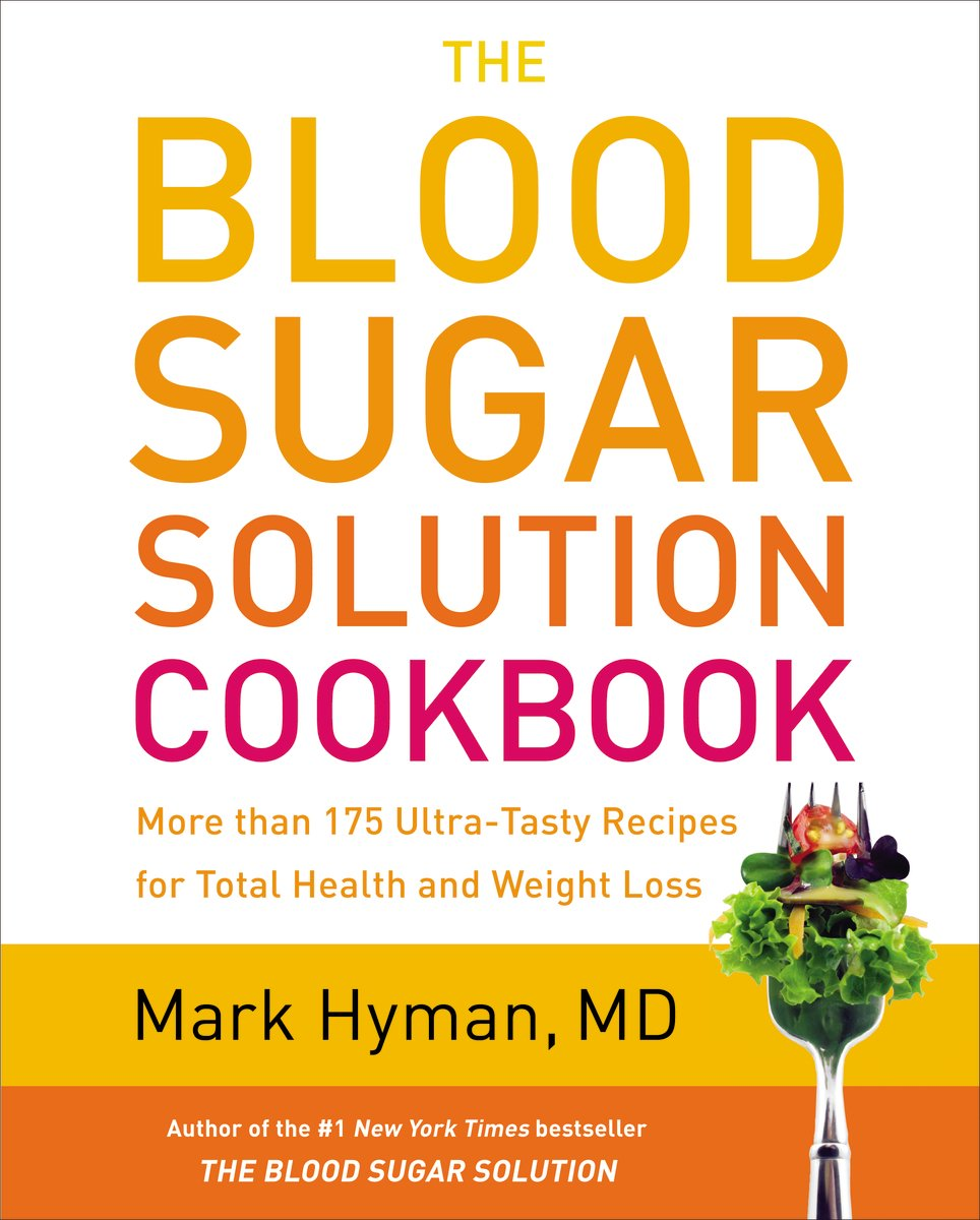 The Blood Sugar Solution Cookbook: More than 175