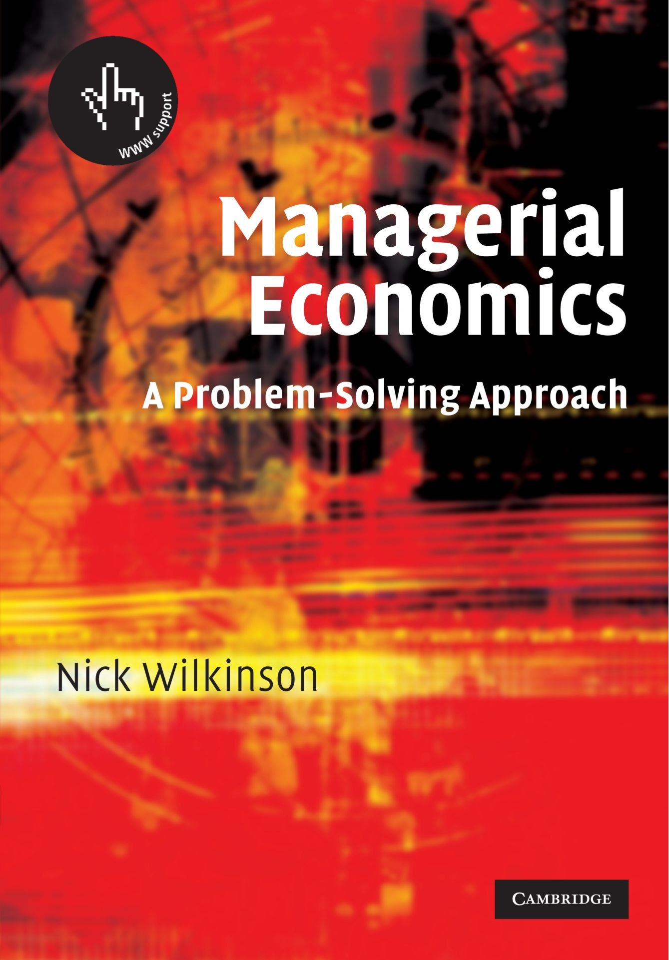 Managerial Economics: A Problem-Solving Approach by Brand: Cambridge University Press