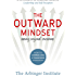 The Outward Mindset: Seeing Beyond Ourselves