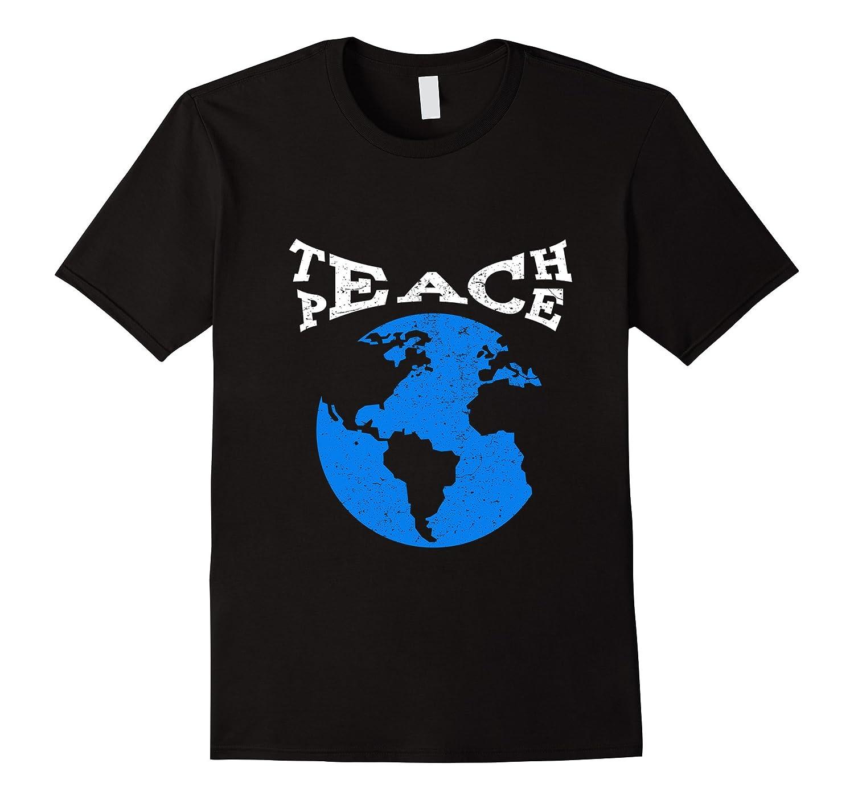 Teach Peace Not War T-Shirt Distressed-CD