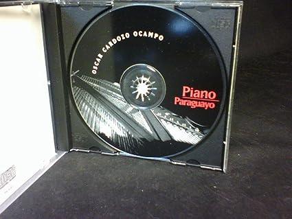 Oscar Cardozo Ocampo - Piano Paraguayo (Paraguay Folk songs Paraguayan folklore) - Amazon.com Music
