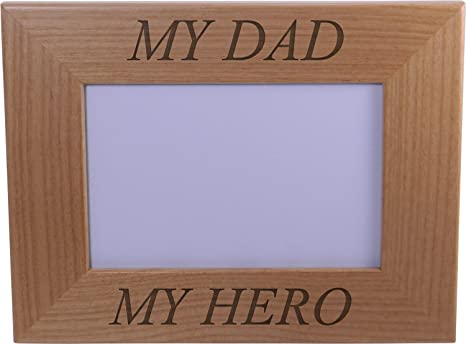 Amazoncom My Hero My Dad Wood Picture Frame Holds 4x6 Inch