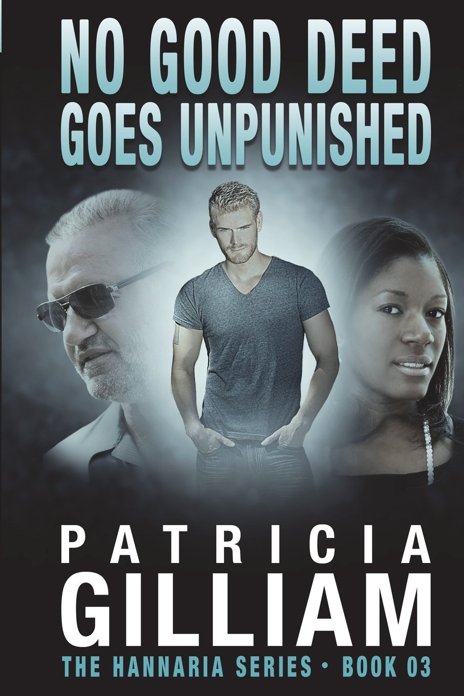 Read Online The Hannaria Series:  No Good Deed Goes Unpunished pdf