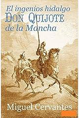 El ingenioso hidalgo Don Quijote de la Mancha Anotado (Spanish Edition) Kindle Edition