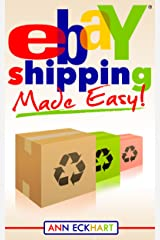 Ebay Shipping Made Easy (2019) Kindle Edition