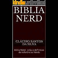 Bíblia Nerd: Bíblia Nerd - o Guia definitivo de referências Nerds (1)