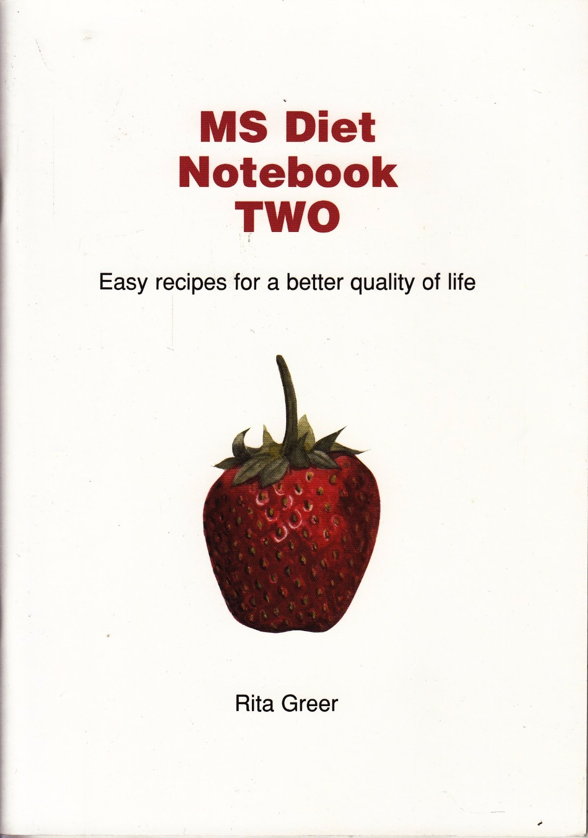 MS Diet Notebook: Information / Easy Recipies for a Better