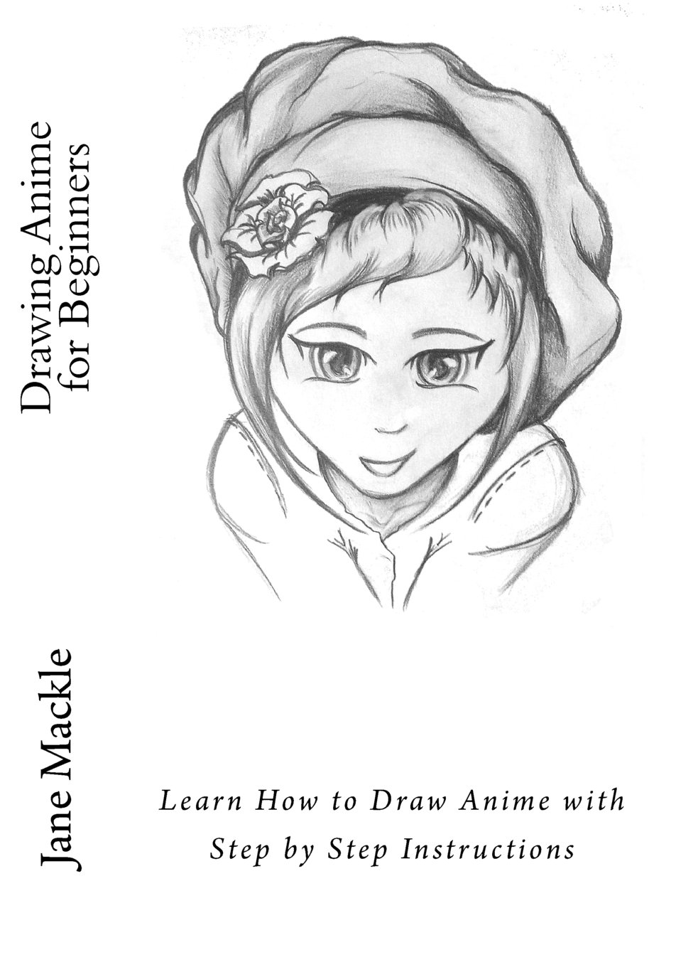 Drawing anime for beginners learn how to draw anime with step by step instructions anime drawing course volume 1 paperback november 25 2015