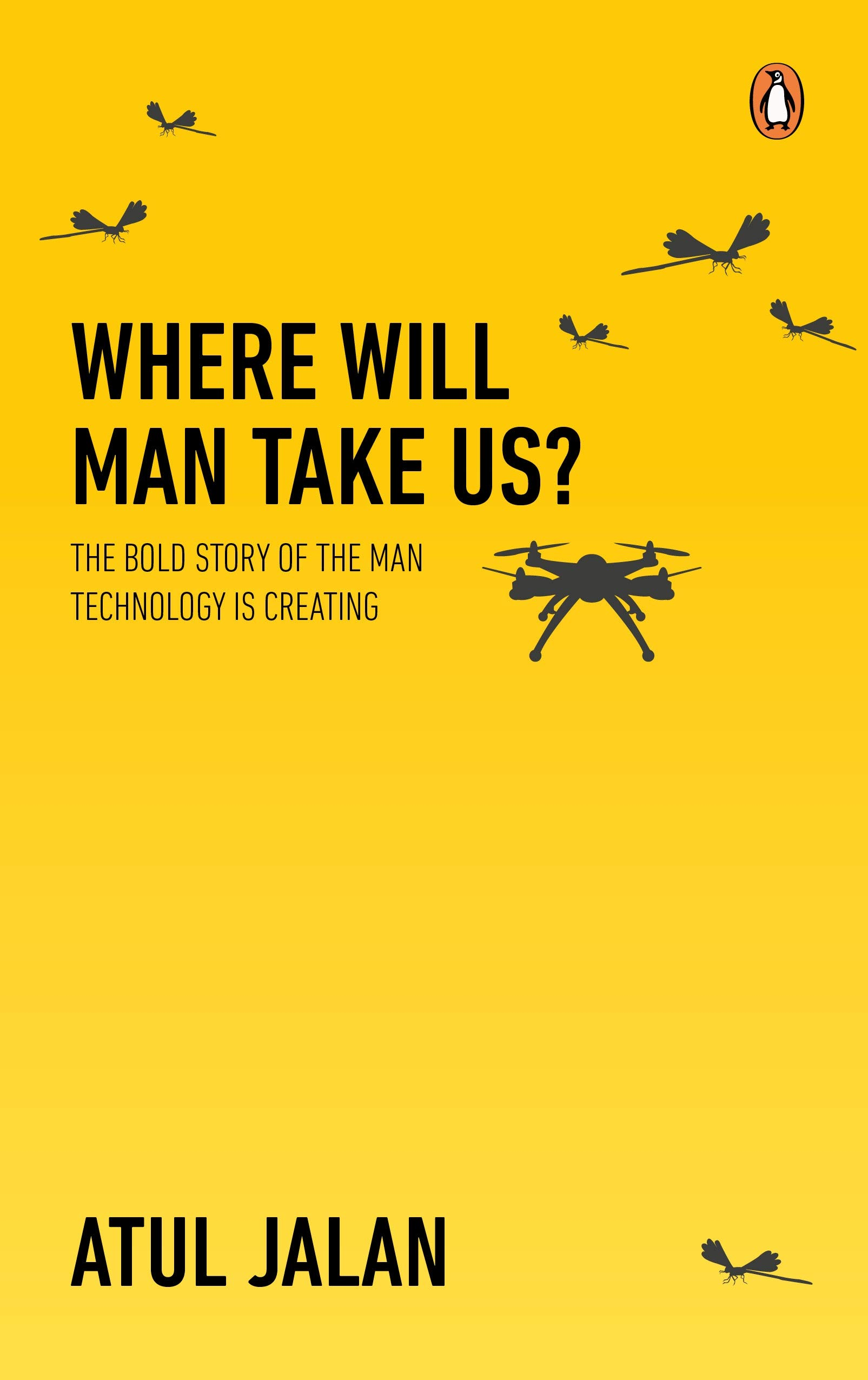 Buy Where Will Man Take Us?: The bold story of the man technology is
