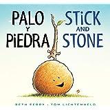 Palo y Piedra/Stick and Stone bilingual board book (Spanish and English Edition)