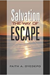 Salvation: The Way of Escape Kindle Edition