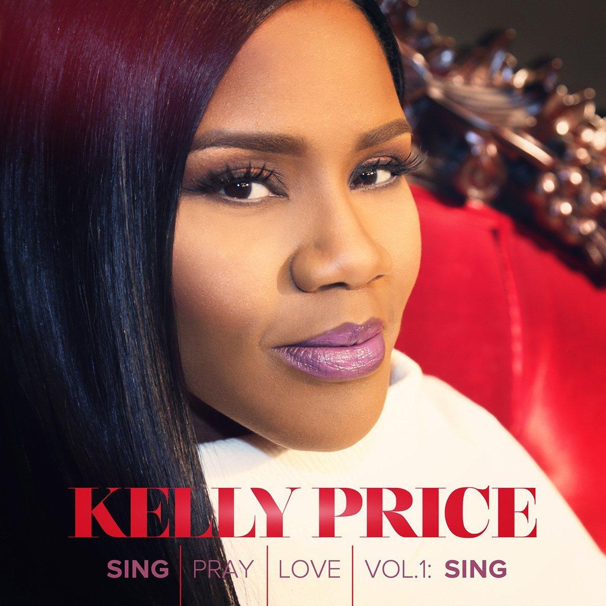 CD : Kelly Price - Sing Pray Love 1 (CD)