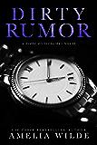 Dirty Rumor (Dirty Billionaires Book 5)